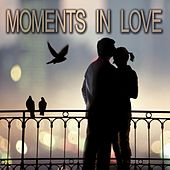 Play & Download Moments in Love by Various Artists | Napster