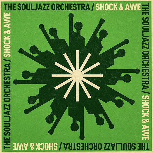 Play & Download Shock And Awe by The Souljazz Orchestra | Napster