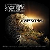 Eternal Memoir - Saga of the Lucky Dragon by The symphonic wind orchestra Landeck - Stadtmusikkapelle Landeck