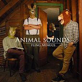 Play & Download Fling Mingus by Animal Sounds | Napster