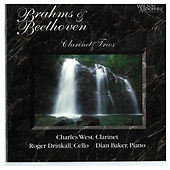 Play & Download Brahms & Beethoven: Piano Trios by Charles West | Napster