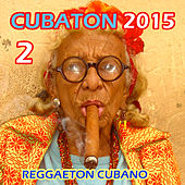 Cubaton 2 by Various Artists