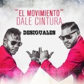 Dale cintura by Los Desiguales