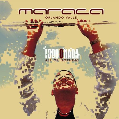 Play & Download Todo o nada by Orlando Maraca Valle | Napster
