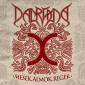 Play & Download Mesék, álmok, regék by Dalriada | Napster