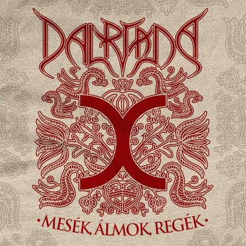 Play & Download Mesék, álmok, regék by Dalriada | Napster