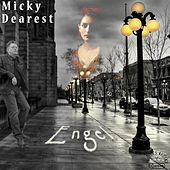 Play & Download Engel by Micky Dearest | Napster