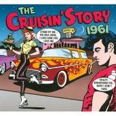 The Cruisin Story 1961 von Various Artists