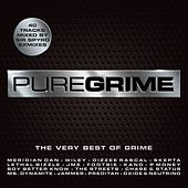 Pure Grime - The Very Best of Grime by Various Artists