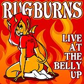 Live at the Belly Up by The Rugburns