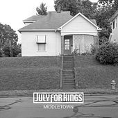 Play & Download Middletown by July For Kings | Napster