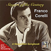 Singers of the Century: Franco Corelli – A Neapolitan Songbook (Remastered 2015) by Franco Corelli