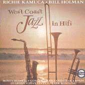 Play & Download West Coast Jazz In Hi Fi by Richie Kamuca | Napster