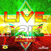 Play & Download Live Irie - EP by Various Artists | Napster