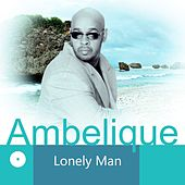 Lonely Man - Single by Ambelique