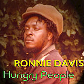 Hungry People - Single by Ronnie Davis