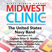 2014 Midwest Clinic: The United States Navy Band (Live) by Various Artists