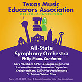 2015 Texas Music Educators Association (TMEA): All-State Symphony Orchestra [Live] by Texas All-State Symphony Orchestra