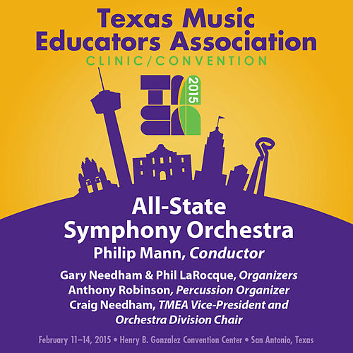 Play & Download 2015 Texas Music Educators Association (TMEA): All-State Symphony Orchestra [Live] by Texas All-State Symphony Orchestra | Napster