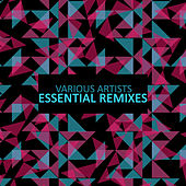 Play & Download Essential Remixes by Various Artists | Napster