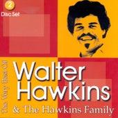 The Vey Best of Walter Hawkins & The Hawkins Family by Walter Hawkins