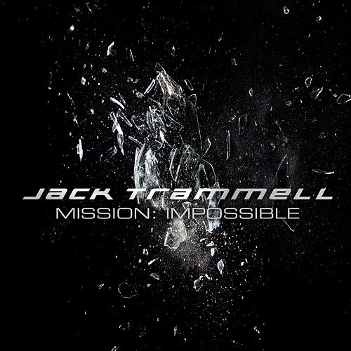 Play & Download Mission Impossible Theme by Jack Trammell | Napster