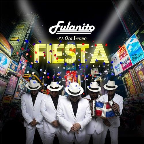 Fiesta (feat. DJ Oca Serrano) by Fulanito