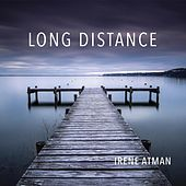 Play & Download Long Distance by Irene Atman | Napster