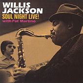 Soul Night Live! by Willis Jackson