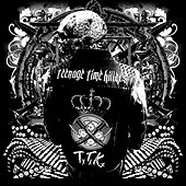 Play & Download Greatest Hits Vol. 1 by Teenage Time Killers | Napster