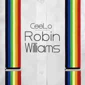 Robin Williams von CeeLo Green