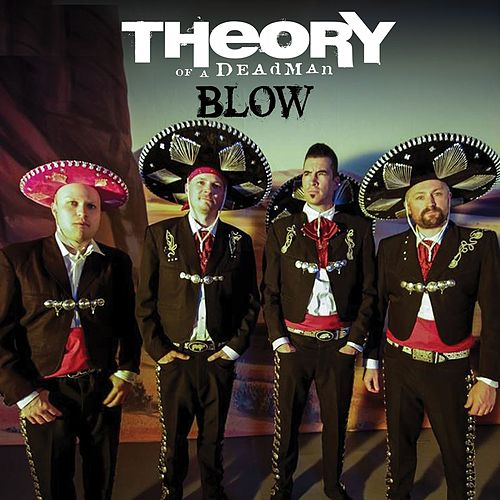 Play & Download Blow (Americana Version) by Theory Of A Deadman | Napster