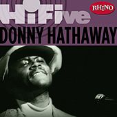 Rhino Hi-Five: Donny Hathaway by Donny Hathaway