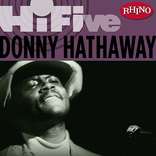 Play & Download Rhino Hi-Five: Donny Hathaway by Donny Hathaway | Napster
