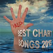 Help - Best Chart Songs 2015 by Various Artists