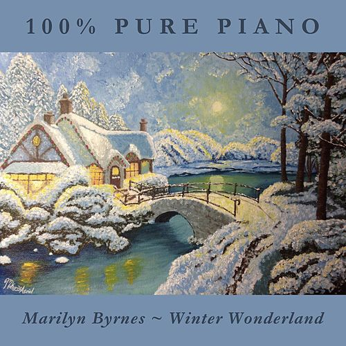 Play & Download Winter Wonderland by Marilyn Byrnes | Napster