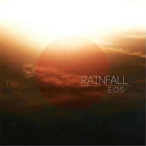 Play & Download Rainfall by Eos | Napster