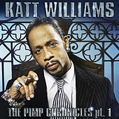 Katt Williams: The Pimp Chronicles Pt. 1 by Katt Williams