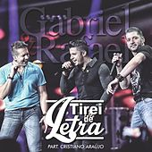 Tirei de Letra (Ao Vivo) (Single) by Gabriel & Rafael