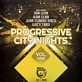 Play & Download Progressive City Nights, Vol. Three by Various Artists | Napster