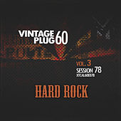 Vintage Plug 60: Session 78 - Hard Rock, Vol. 3 by Various Artists