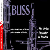 Play & Download Bliss: Quintet for Clarinet & String Quartet, Op. 50, F. 20 - Quintet for Oboe & Strings, Op. 44, F. 21 (Digitally Remastered) by The Melos Ensemble Of London | Napster