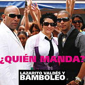 Play & Download Quien Manda by Bamboleo | Napster