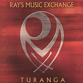Play & Download Turanga by Ray's Music Exchange | Napster