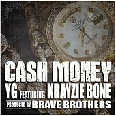 Play & Download Cash Money (feat. Krayzie Bone) - Single by Y.G. | Napster