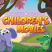 Play & Download Beautiful Music from Children's Movies by Various Artists | Napster