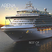 Arena Rock, Best of Vol. 1 by Various Artists