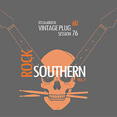Play & Download Vintage Plug 60: Session 76 - Southern Rock, Vol. 2 by Various Artists | Napster