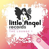 Little Angel Rec pres. The Lounge Vol.1 by Various Artists