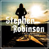 The Rest of the Night E.P by Stephen Robinson